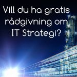 IT Strategi – Gratis rådgivning